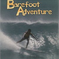 Bruce Brown - Barefoot Adventure