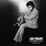 Lee Fields - Let's Talk It Over